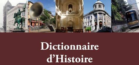 Parution du «Dictionnaire d'Histoire de Bruxelles»