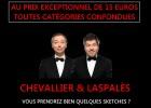 Le nouveau spectacle de Chevallier & Laspalès pour 15€ !