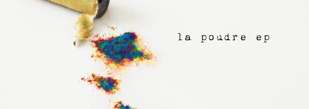 Evénement musical : nouvel ep de La Poudre !